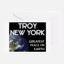 troy new york - greatest place on earth Greeting C