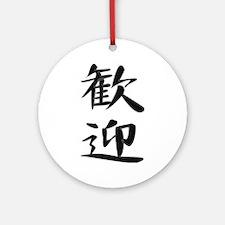 Welcome - Kanji Symbol Ornament (Round)