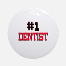 Number 1 DENTIST Ornament (Round)