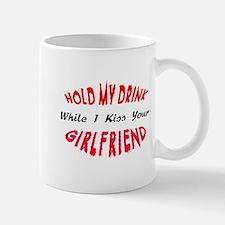 I kiss your girlfriend! Mug