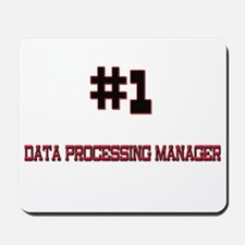 Number 1 DATA PROCESSING MANAGER Mousepad