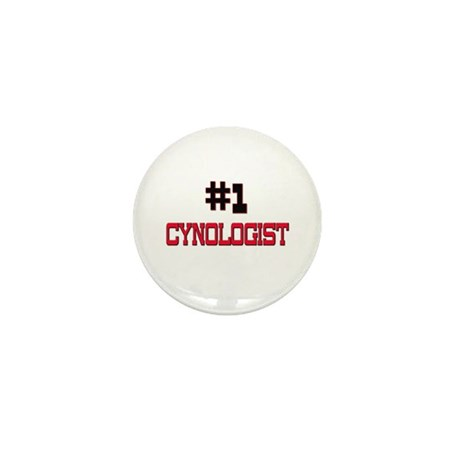 Number 1 CYNOLOGIST Mini Button (10 pack)