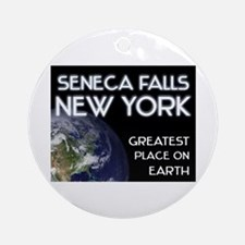 seneca falls new york - greatest place on earth Or
