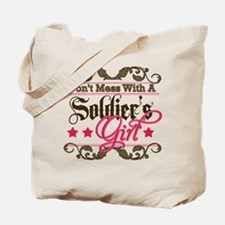 Don't Mess with a Soldier's G Tote Bag