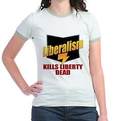 Liberals Kill Liberty DEAD T