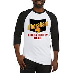 Liberals Kill Liberty DEAD Baseball Jersey