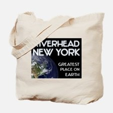 riverhead new york - greatest place on earth Tote
