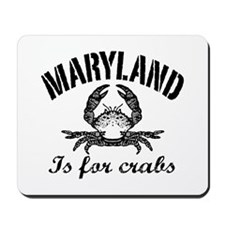 Maryland Is for Crabs Mousepad