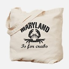 Maryland Is for Crabs Tote Bag