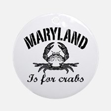 Maryland Is for Crabs Ornament (Round)