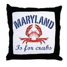 Maryland Is for Crabs Throw Pillow