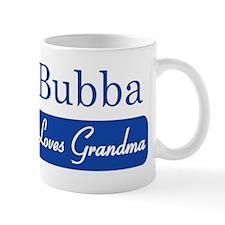 Bubba loves grandma Mug