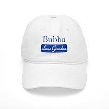 Bubba loves grandma Baseball Cap
