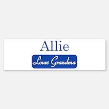 Allie loves grandma Bumper Bumper Bumper Sticker