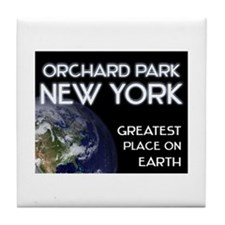 orchard park new york - greatest place on earth Ti