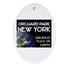 orchard park new york - greatest place on earth Or