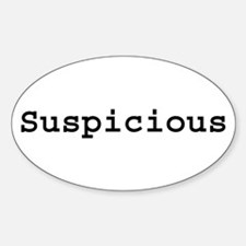 Suspicious Oval Decal