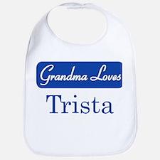 Grandma Loves Trista Bib