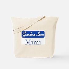 Grandma Loves Mimi Tote Bag