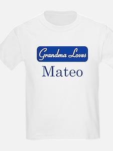 Grandma Loves Mateo T-Shirt