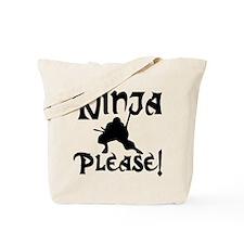 Ninja Please! Tote Bag