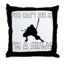I'm a Ninja Throw Pillow