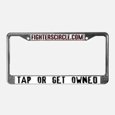 Tap Or Get Owned License Plate Frame
