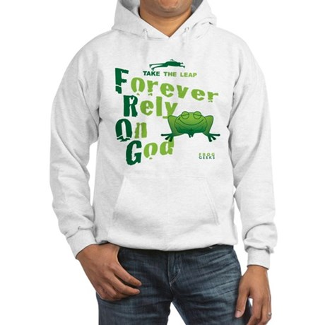 FROG = Forever Rely On God Hooded Sweatshirt