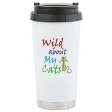 Wild About My Cats Travel Coffee Mug