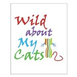 Wild about My Cats Small Poster