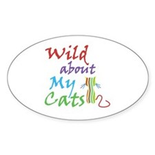 Wild about My Cats Oval Bumper Stickers