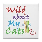 Wild about My Cats Tile Coaster