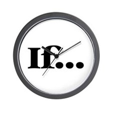 If... Wall Clock