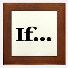 If... Framed Tile