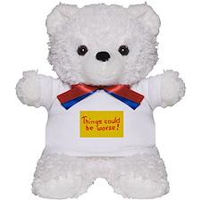 GETTING WORSE Teddy Bear