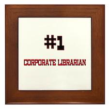 Number 1 CORPORATE LIBRARIAN Framed Tile