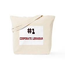 Number 1 CORPORATE LIBRARIAN Tote Bag