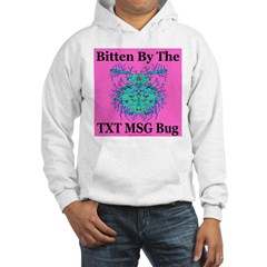 Bitten By the TXT MSG Bug Hoodie