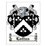 Loftus Coat of Arms Small Poster
