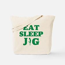 EAT SLEEP JIG Tote Bag
