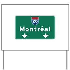 Montreal, Canada Hwy Sign Yard Sign