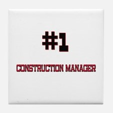 Number 1 CONSTRUCTION MANAGER Tile Coaster