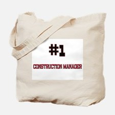 Number 1 CONSTRUCTION MANAGER Tote Bag