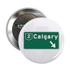 """Calgary, Canada Hwy Sign 2.25"""" Button"""
