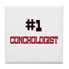 Number 1 CONCHOLOGIST Tile Coaster
