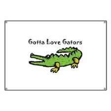 Gotta Love Gators Banner