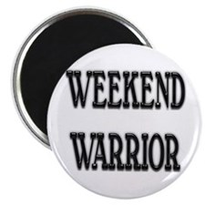 Weekend Warrior Magnet