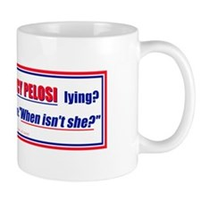 Nancy Pelosi the Liar Mug