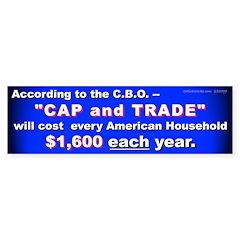 1600 Cap and Trade (Bumper Sticker)