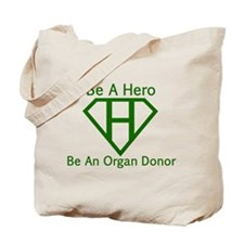 Be A Hero Tote Bag